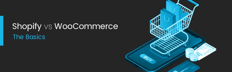 Shopify vs WooCommerce – the basics
