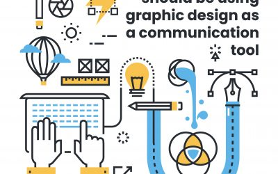 5 reasons you should be using graphic design as a communication tool